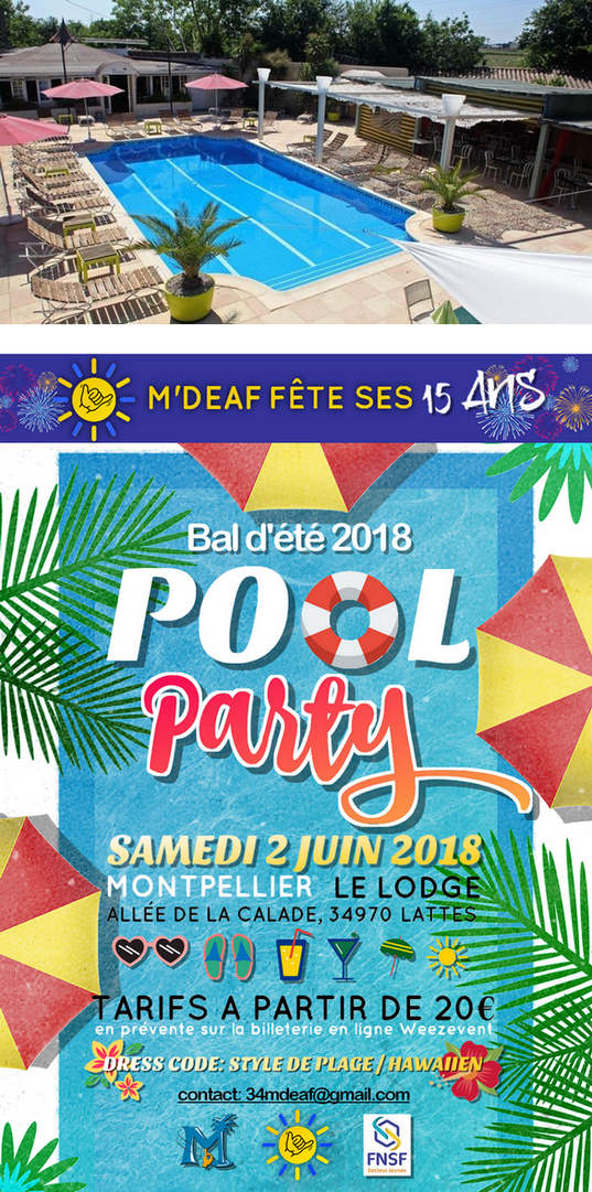 billetterie bal d 39 t 2018 39 pool party 39 15 ans de m 39 deaf. Black Bedroom Furniture Sets. Home Design Ideas